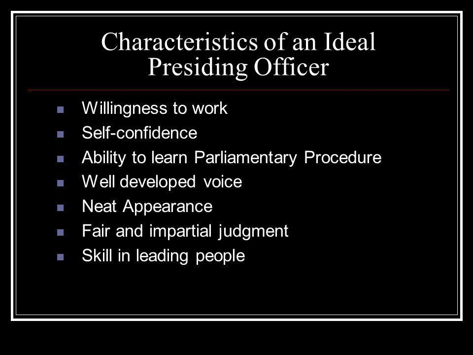 Characteristics of an Ideal Presiding Officer