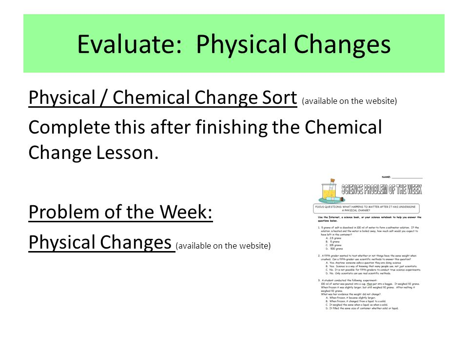 Evaluate: Physical Changes