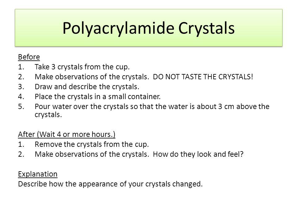 Polyacrylamide Crystals