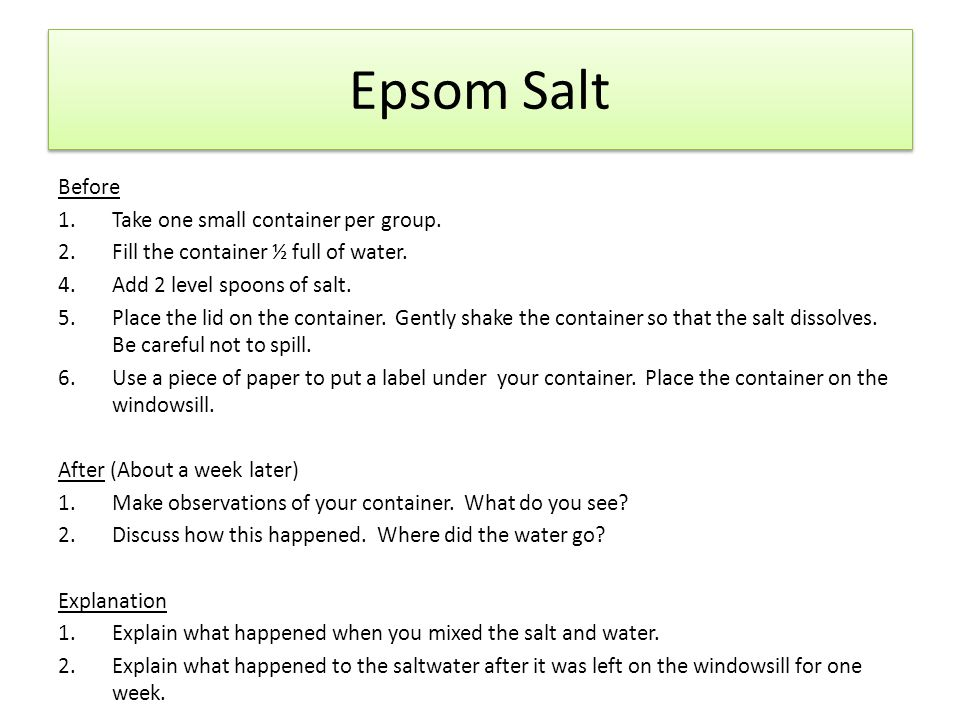 Epsom Salt Before Take one small container per group.
