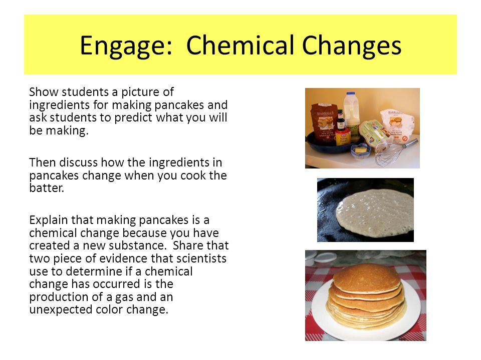 Engage: Chemical Changes