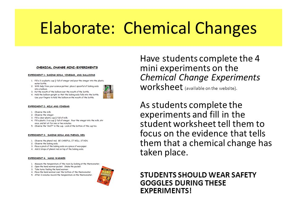 Elaborate: Chemical Changes