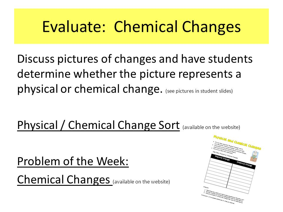 Evaluate: Chemical Changes