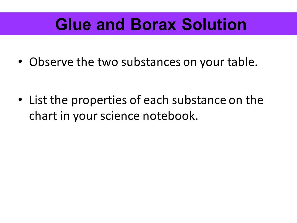 Glue and Borax Solution