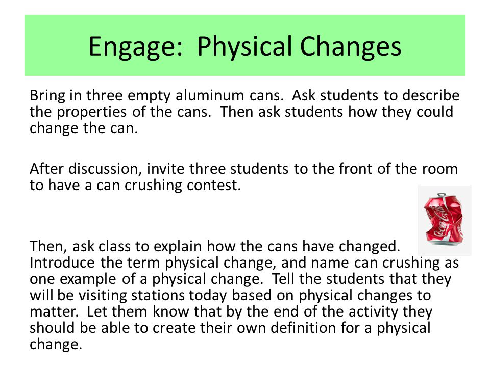 Engage: Physical Changes