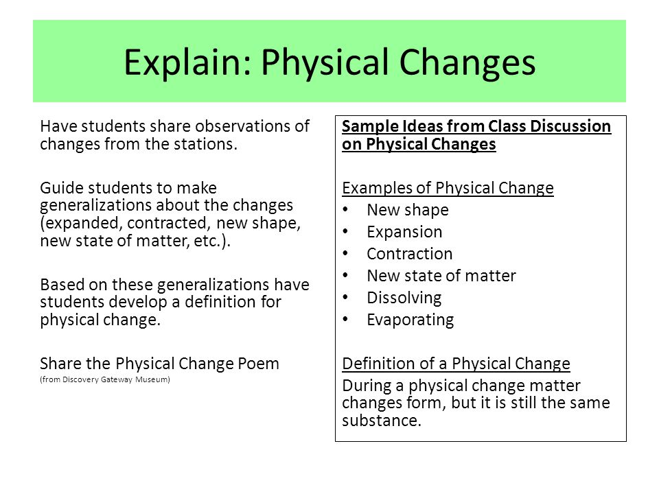 Explain: Physical Changes