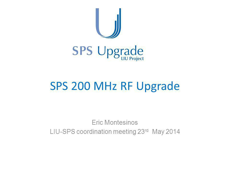 Eric Montesinos LIU-SPS coordination meeting 23rd May 2014