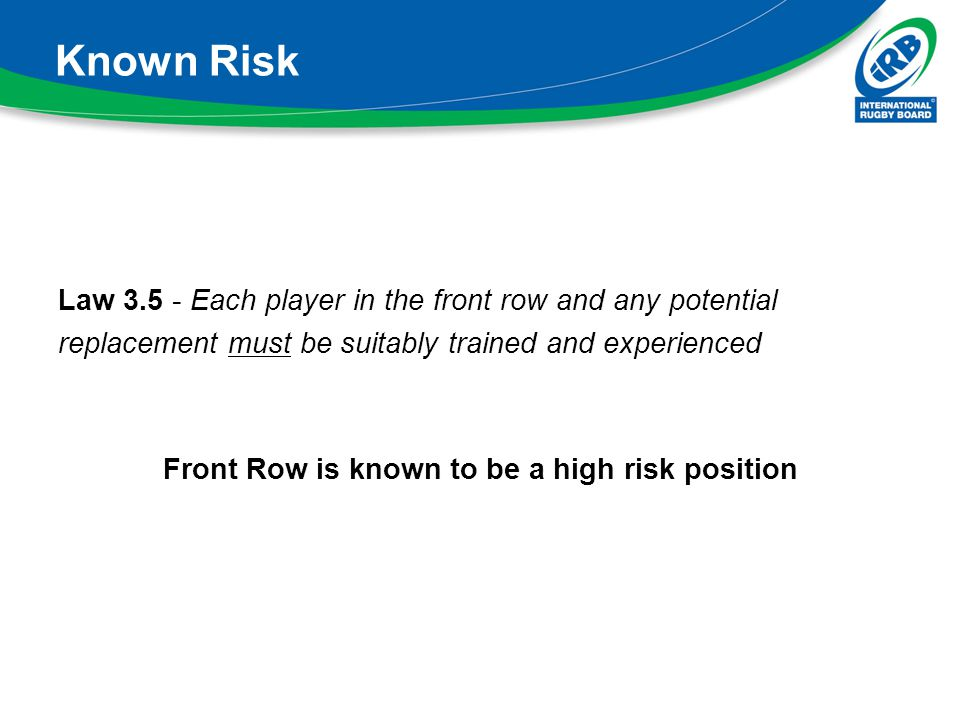 Known Risk