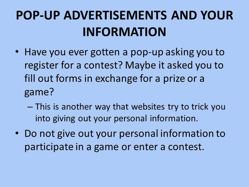 Pop-up Advertisements and your Information