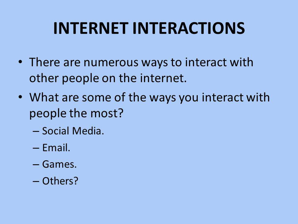 Internet Interactions