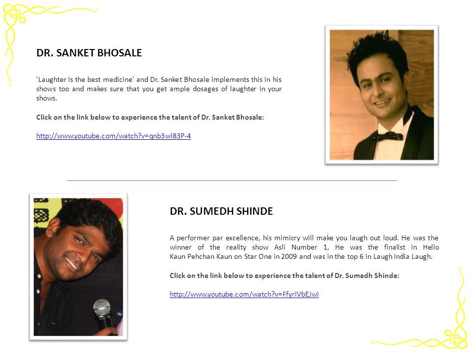 DR. SANKET BHOSALE DR. SUMEDH SHINDE