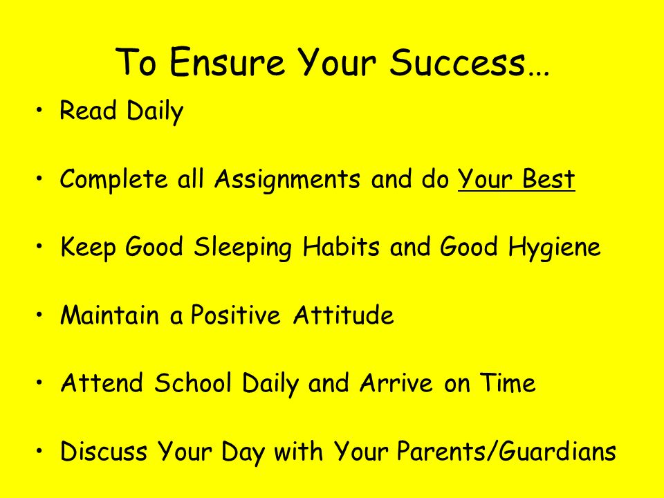 To Ensure Your Success…