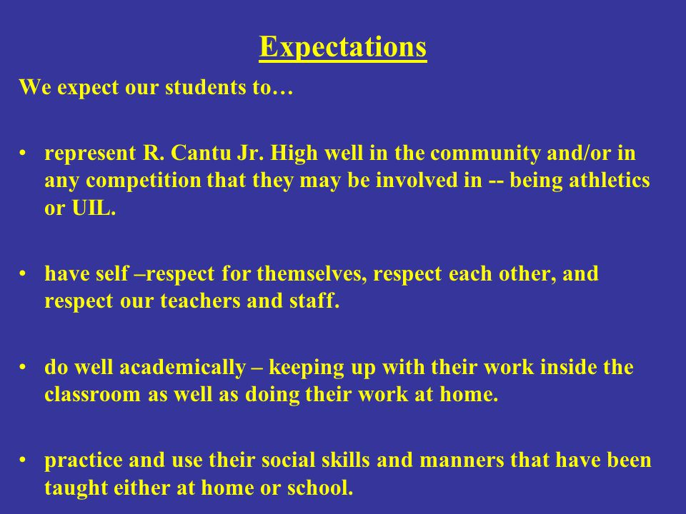 Expectations We expect our students to…