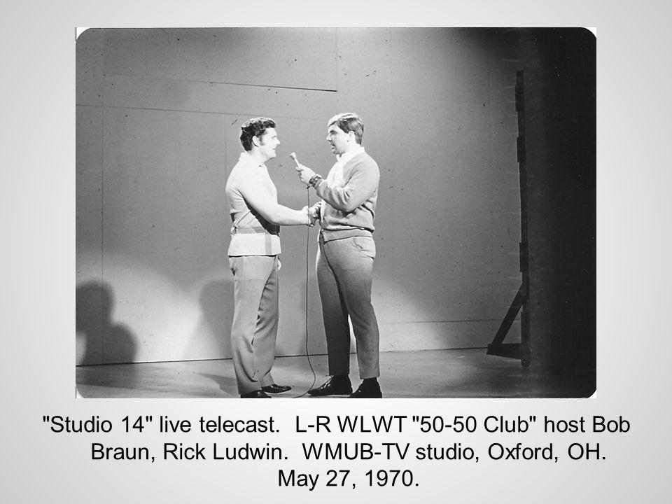 Studio 14 live telecast. L-R WLWT 50-50 Club host Bob Braun, Rick Ludwin.