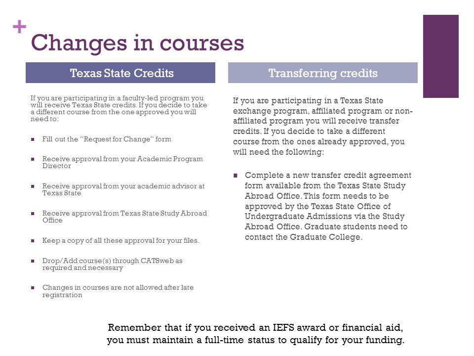 Changes in courses Texas State Credits Transferring credits