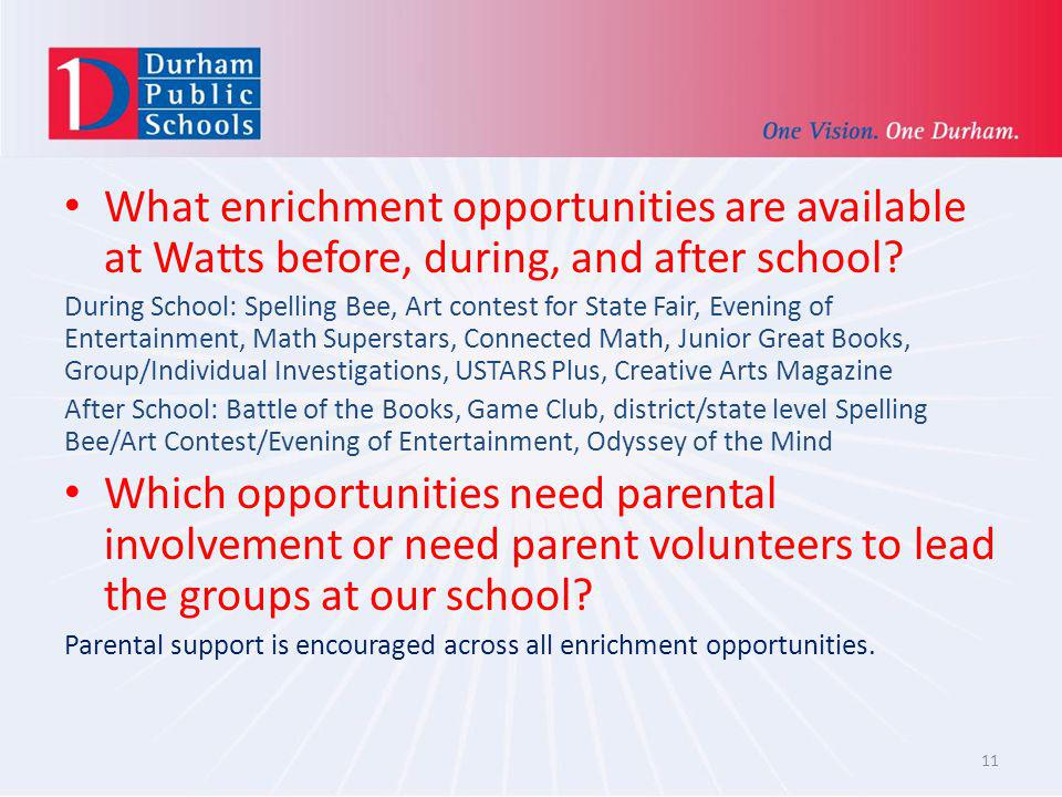 What enrichment opportunities are available at Watts before, during, and after school