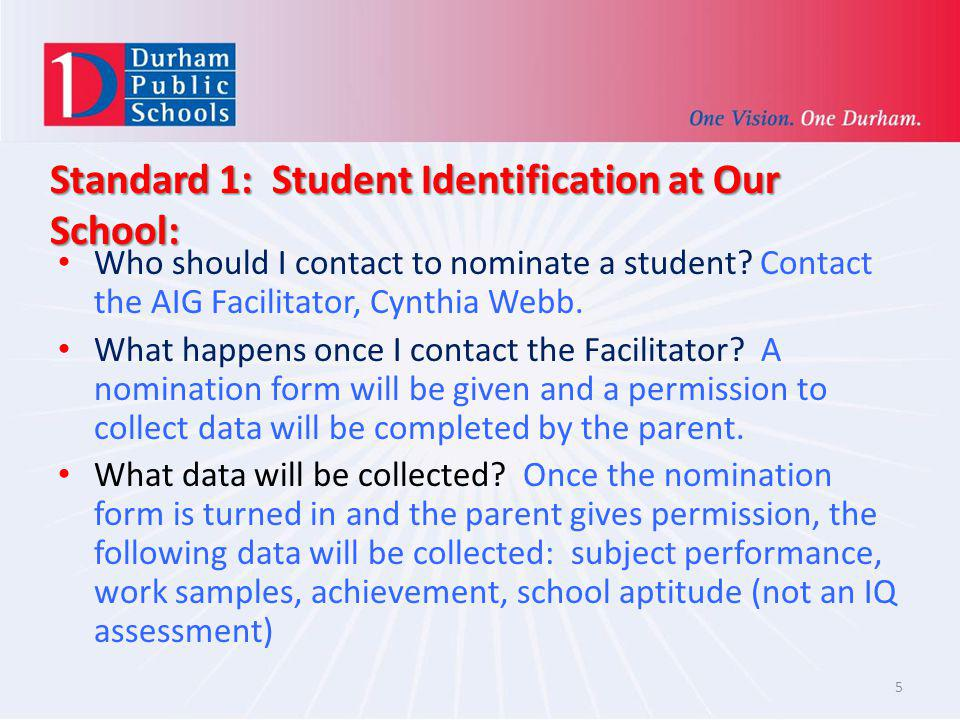 Standard 1: Student Identification at Our School: