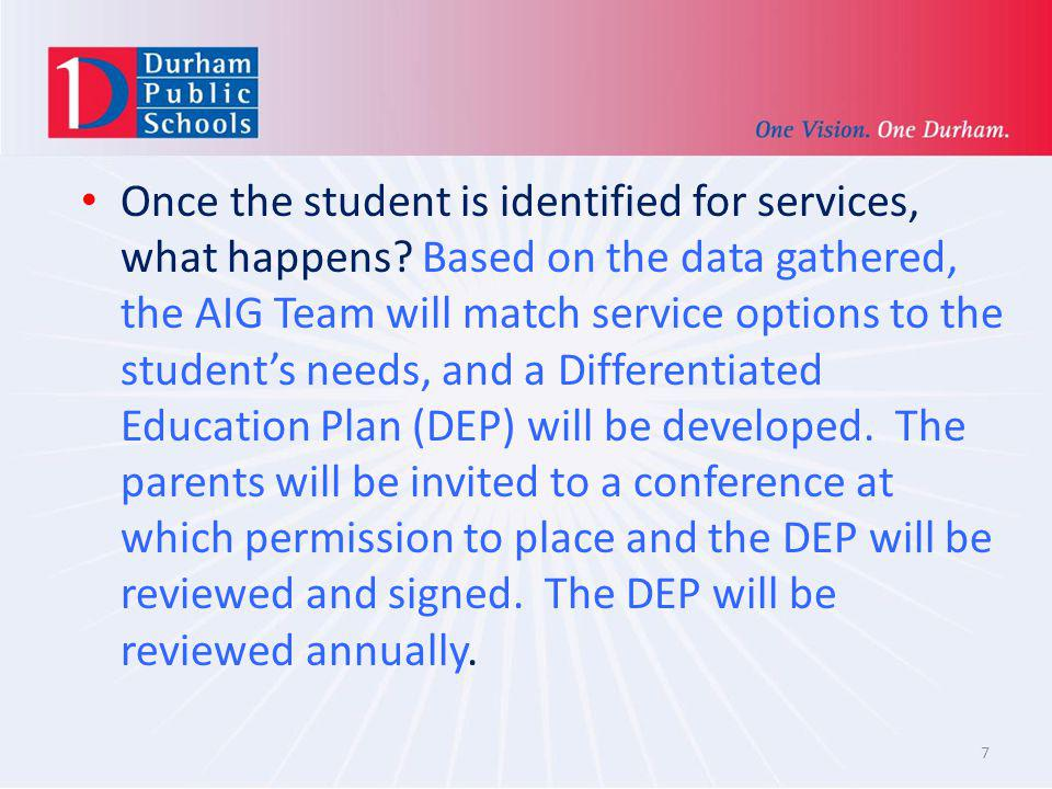 Once the student is identified for services, what happens