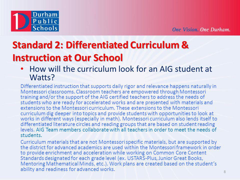 Standard 2: Differentiated Curriculum & Instruction at Our School