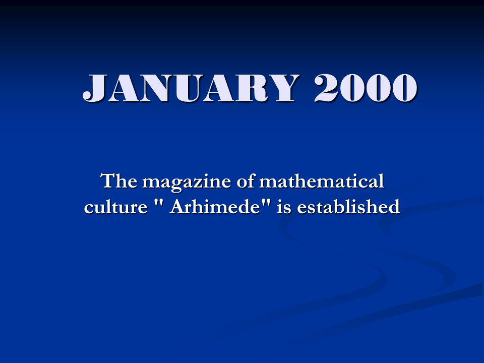 The magazine of mathematical culture Arhimede is established