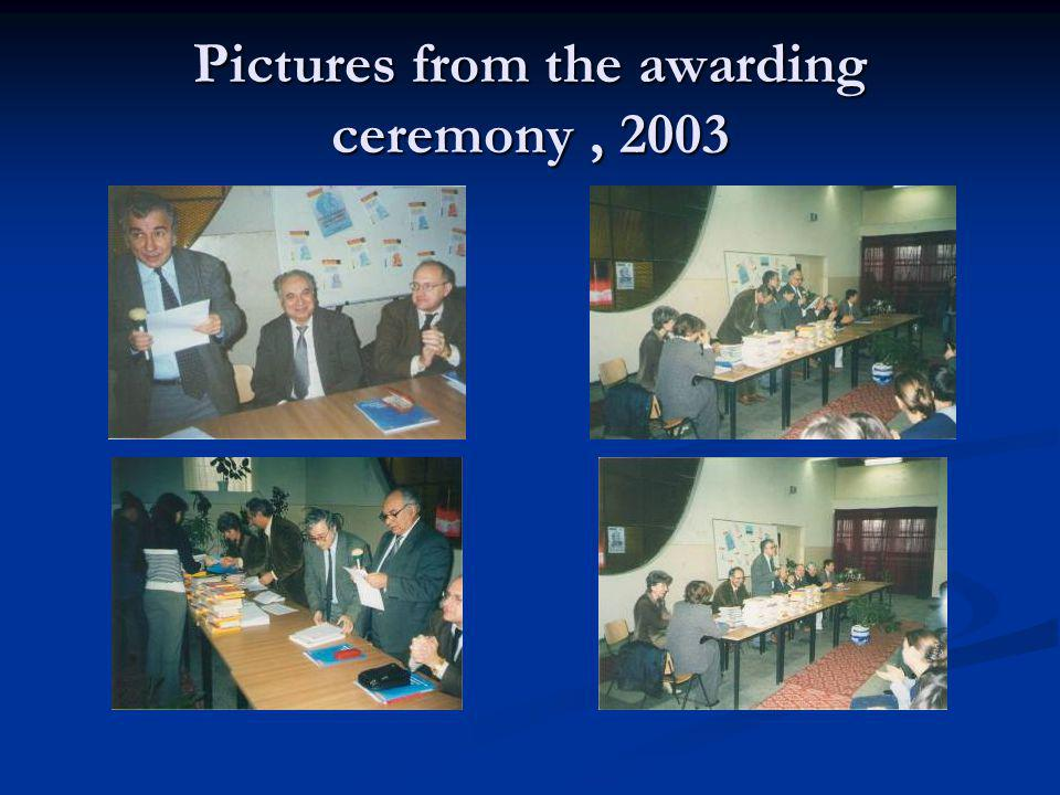 Pictures from the awarding ceremony , 2003