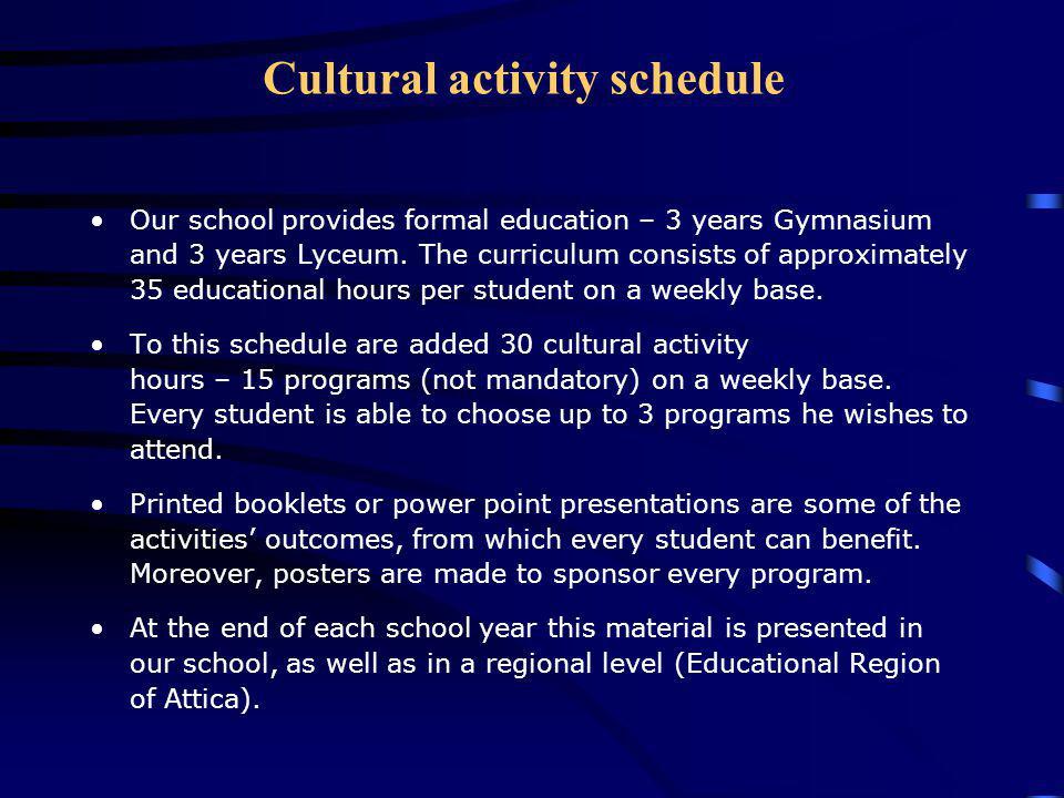 Cultural activity schedule