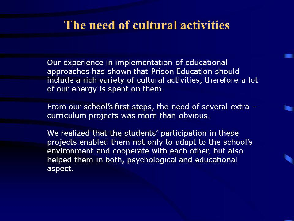 The need of cultural activities