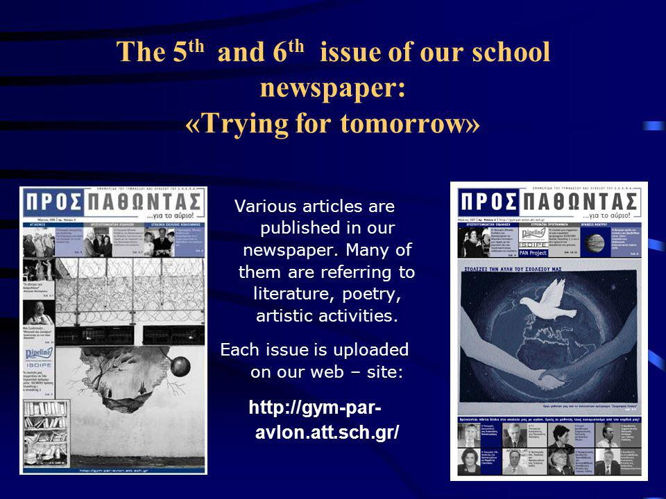 The 5th and 6th issue of our school newspaper: «Trying for tomorrow»