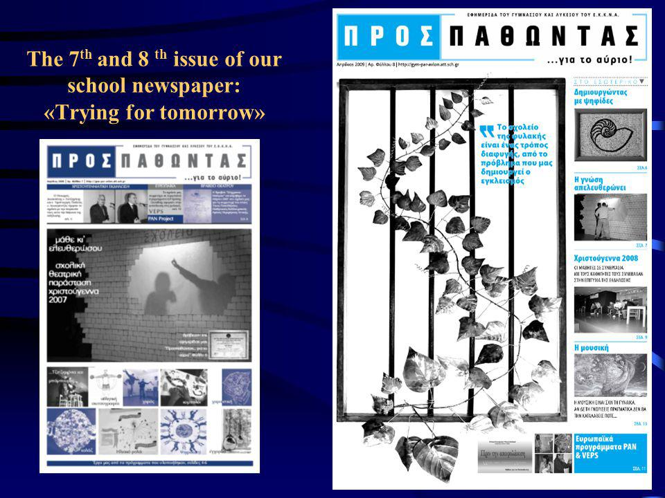 The 7th and 8 th issue of our school newspaper: «Trying for tomorrow»