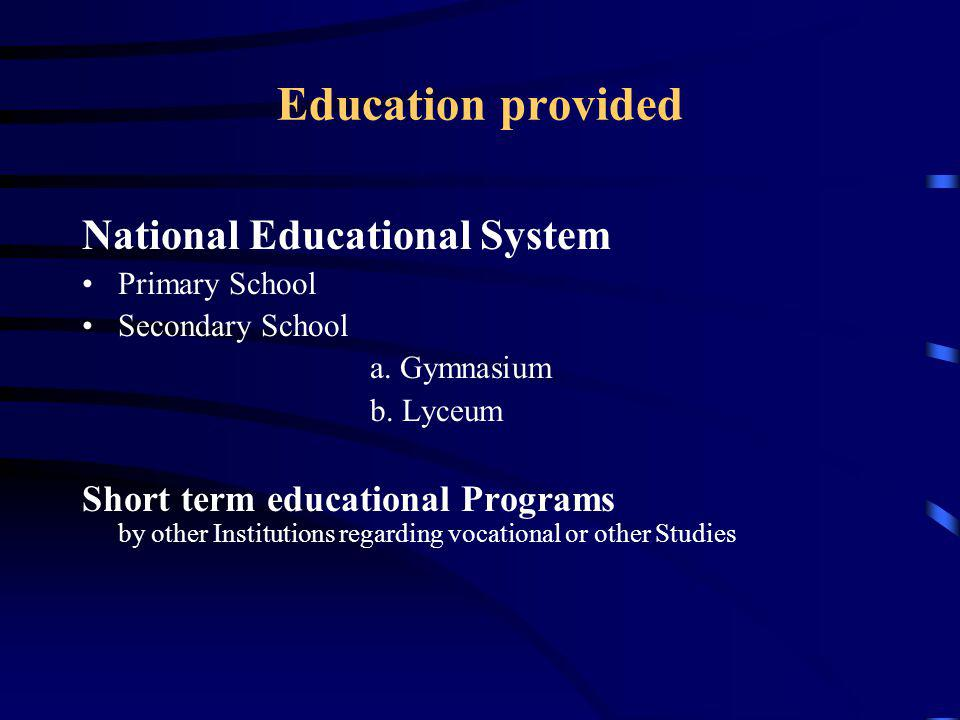 Education provided National Educational System
