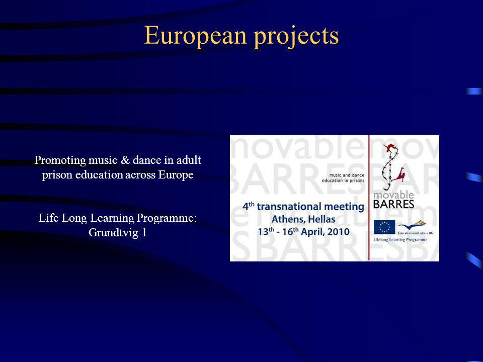 European projects Promoting music & dance in adult prison education across Europe.