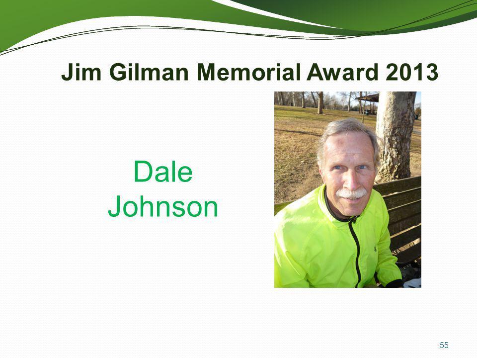 Jim Gilman Memorial Award 2013