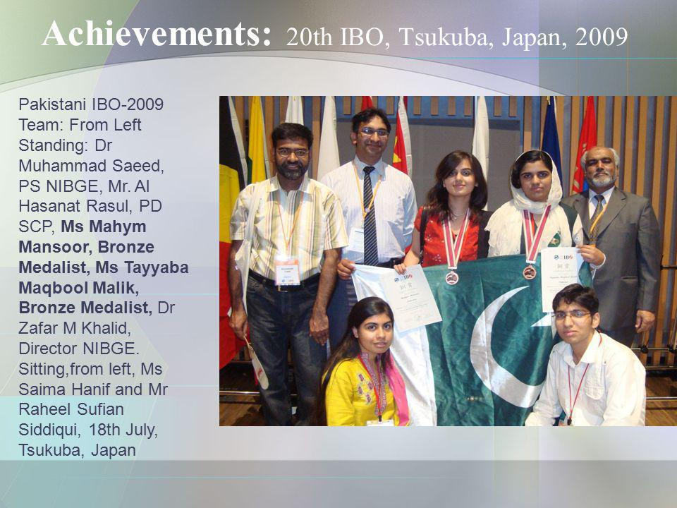 Achievements: 20th IBO, Tsukuba, Japan, 2009