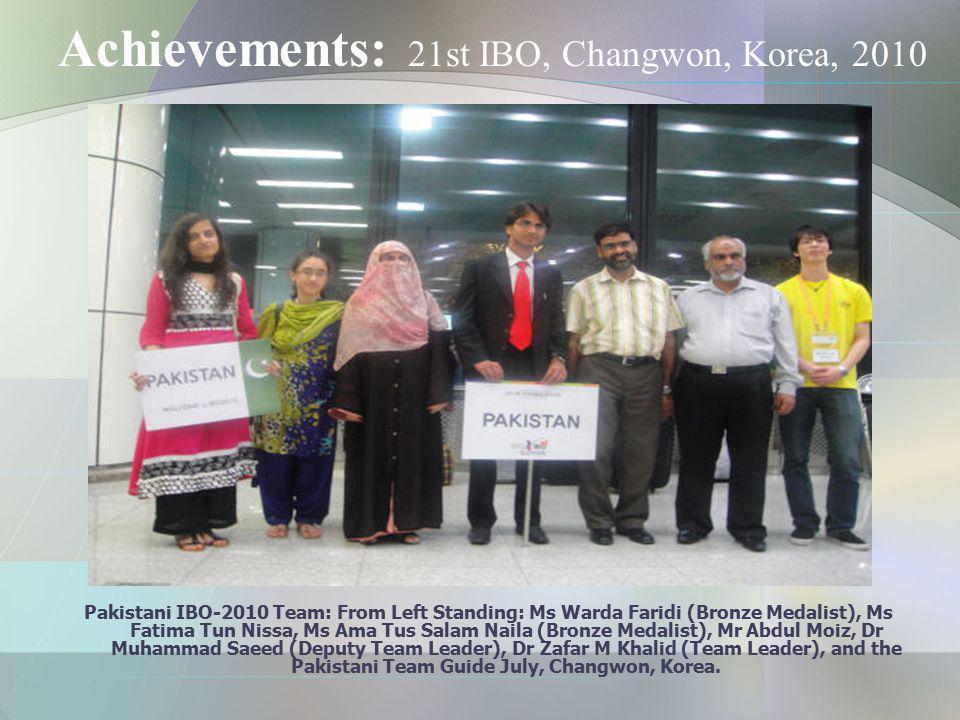 Achievements: 21st IBO, Changwon, Korea, 2010