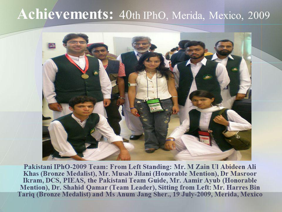 Achievements: 40th IPhO, Merida, Mexico, 2009