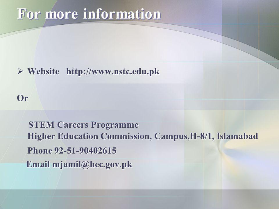 For more information Website http://www.nstc.edu.pk Or