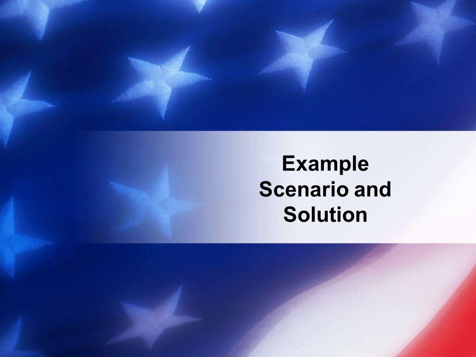 Example Scenario and Solution