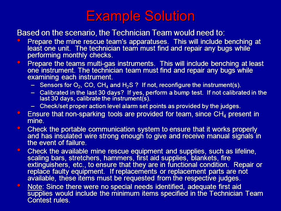 Example Solution Based on the scenario, the Technician Team would need to: