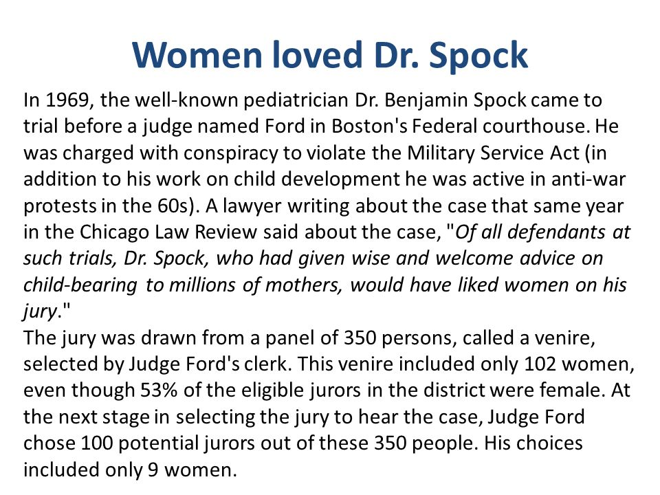 Women loved Dr. Spock