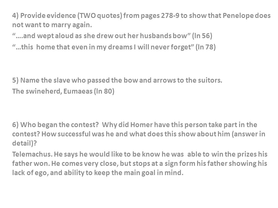 4) Provide evidence (TWO quotes) from pages to show that Penelope does not want to marry again.