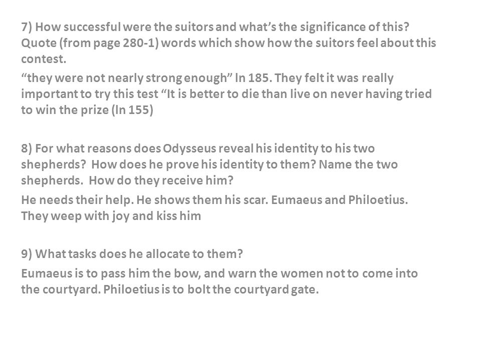 7) How successful were the suitors and what's the significance of this