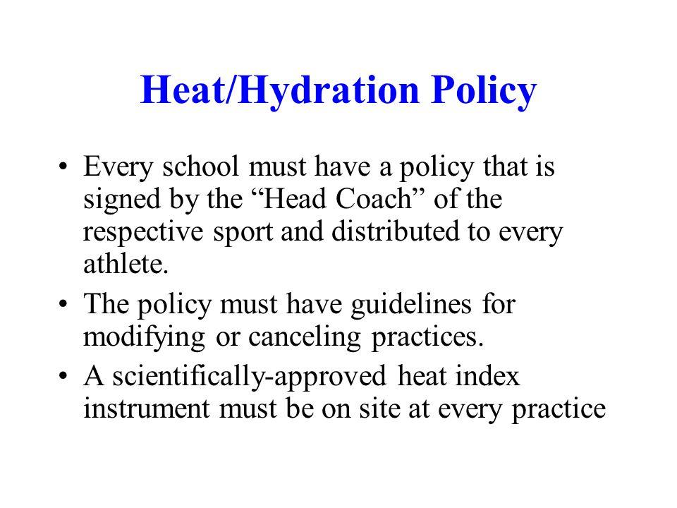 Heat/Hydration Policy