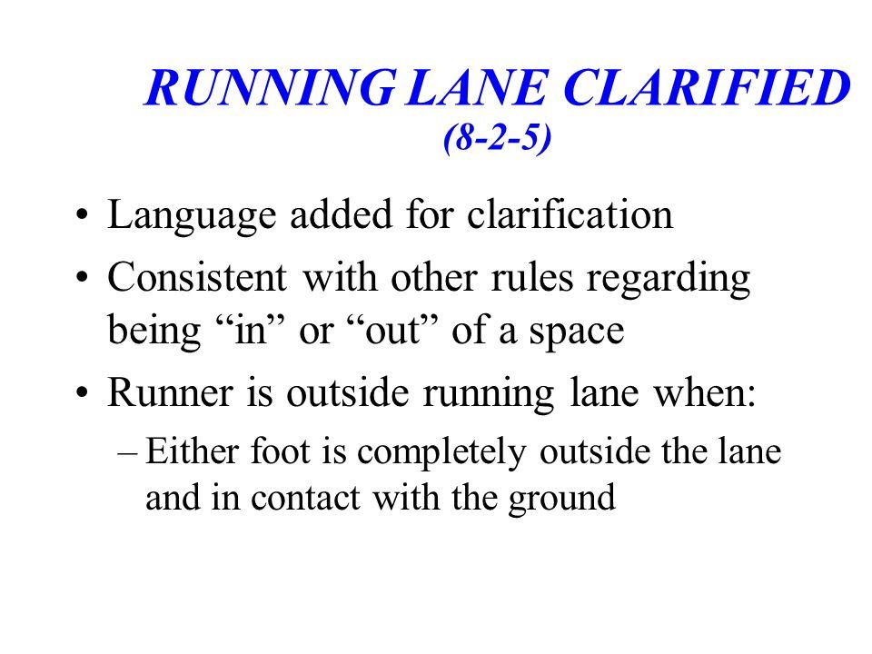 RUNNING LANE CLARIFIED (8-2-5)