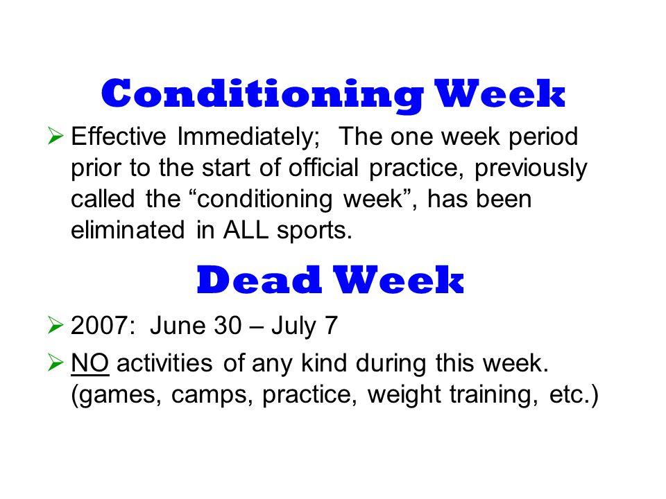 Conditioning Week Dead Week