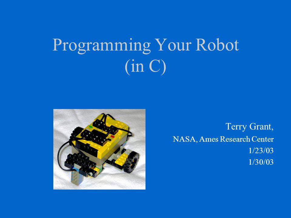 Programming Your Robot (in C)