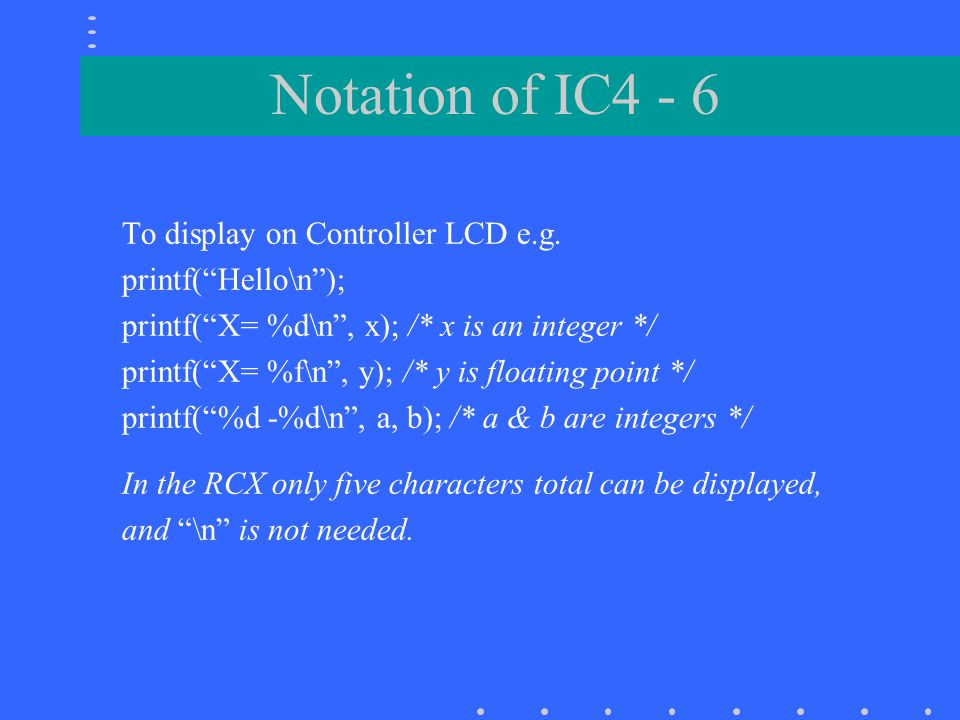 Notation of IC4 - 6 To display on Controller LCD e.g.