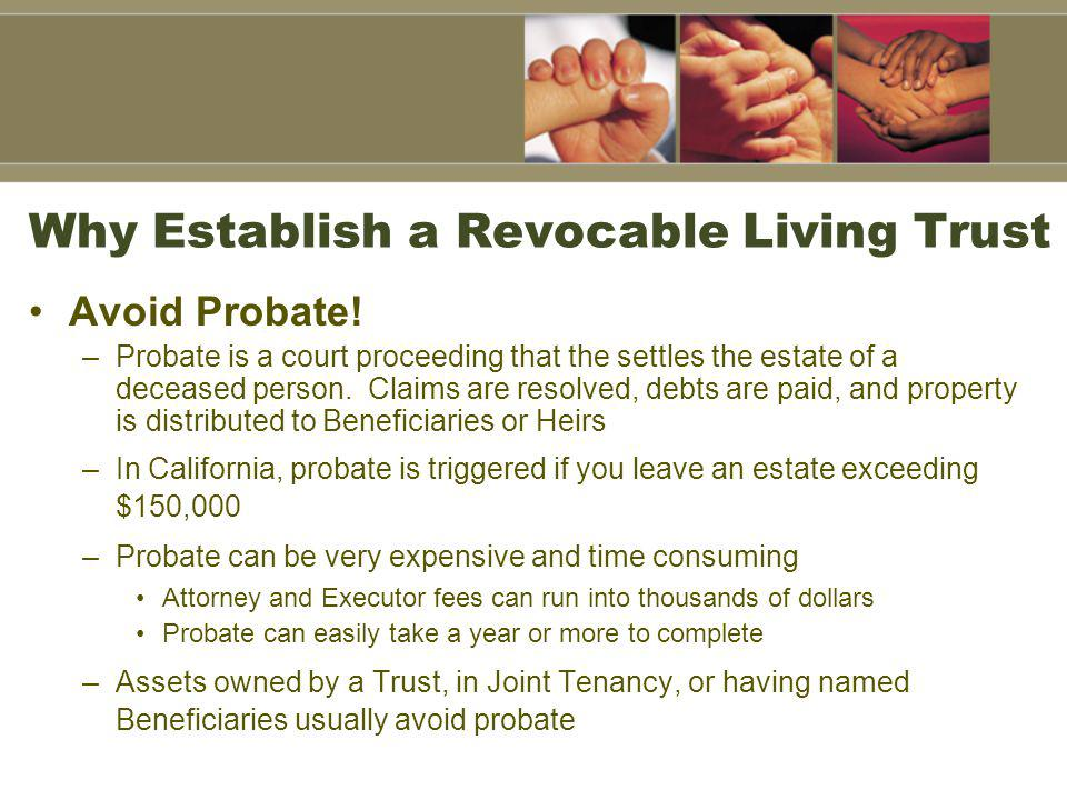 Why Establish a Revocable Living Trust