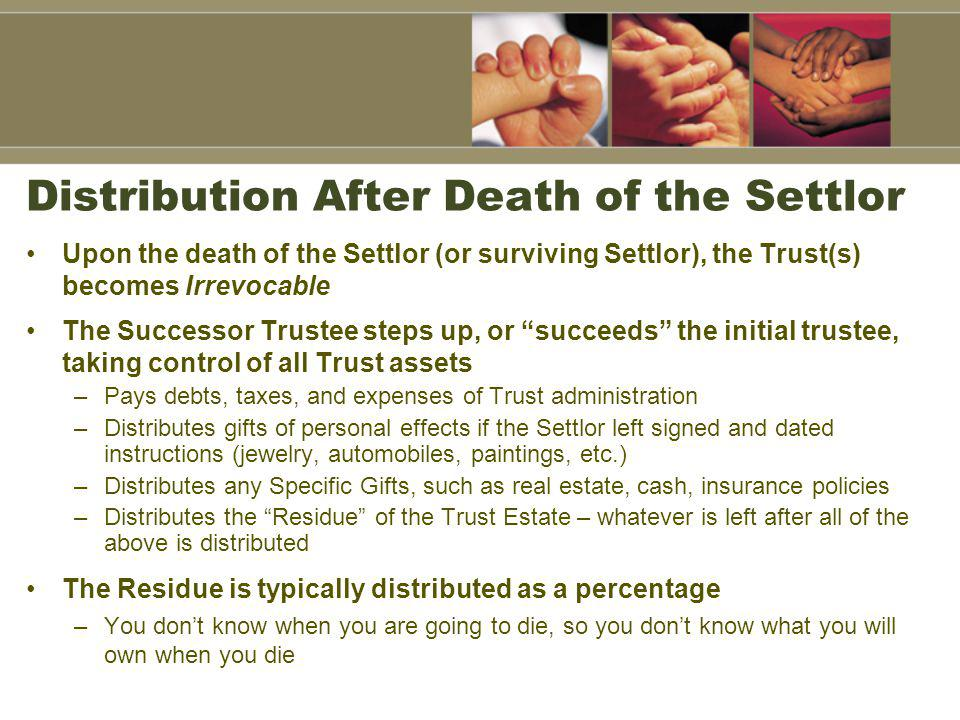 Distribution After Death of the Settlor