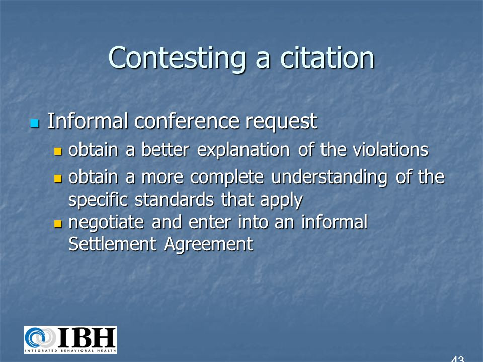 Contesting a citation Informal conference request