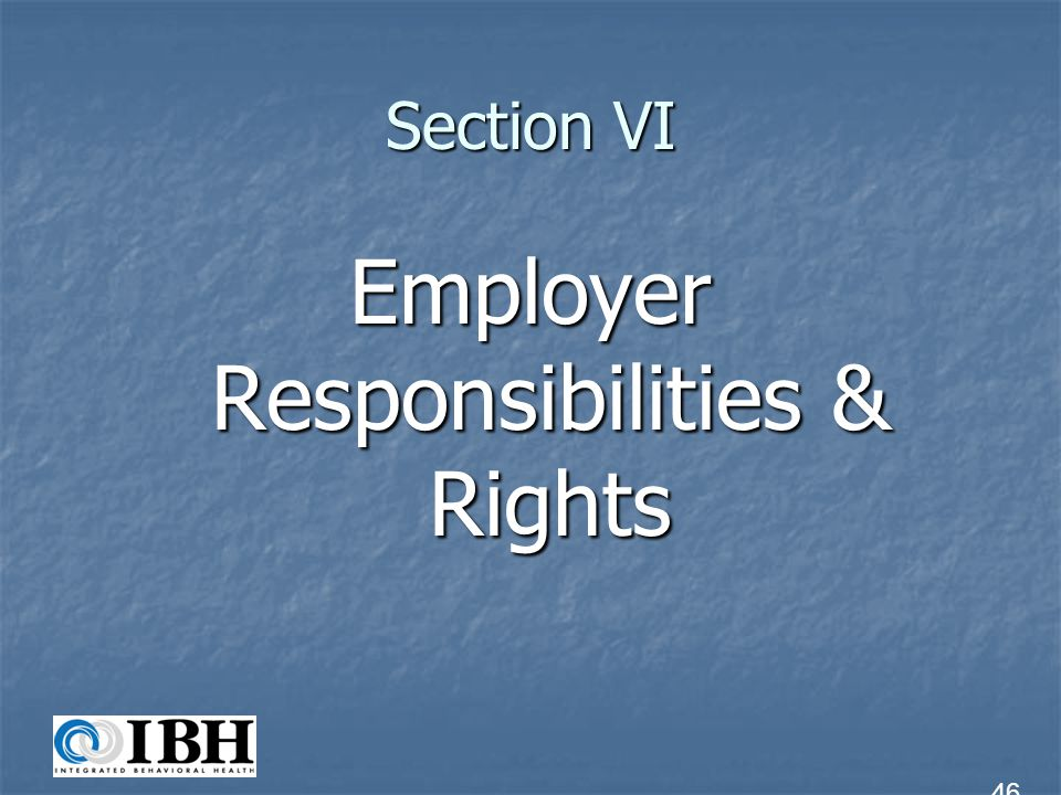Employer Responsibilities & Rights